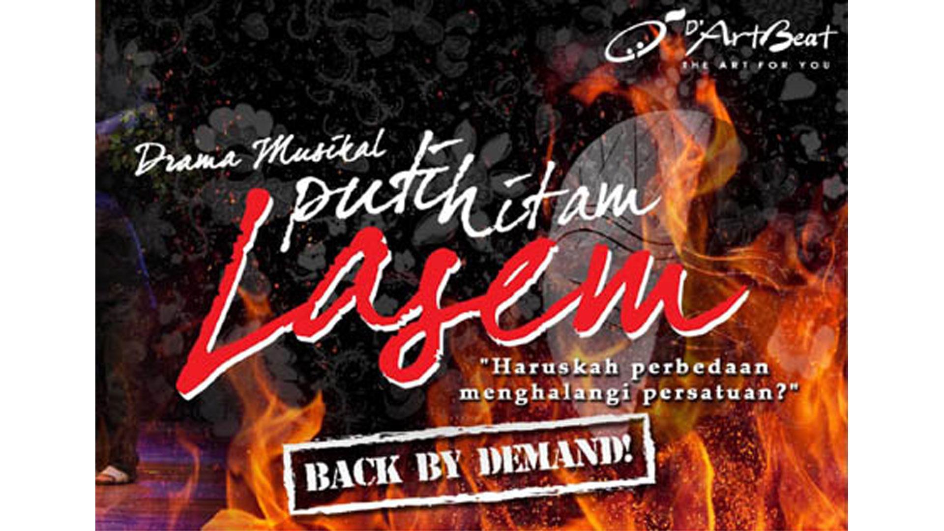 Back by Demand - Drama Musikal Putih Hitam Lasem