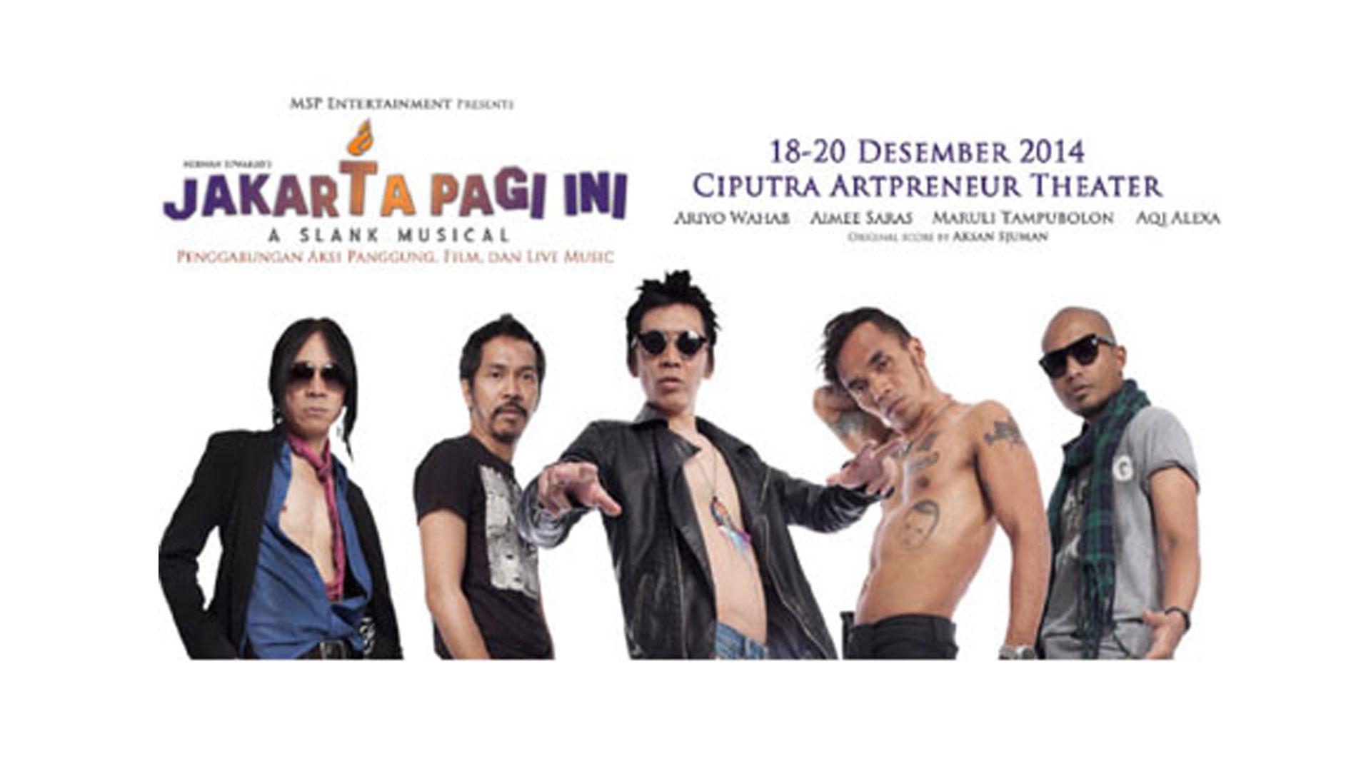 Jakarta Pagi Ini - A Slank Musical